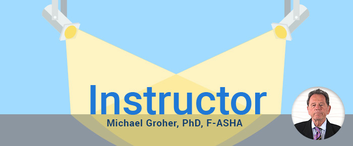 Spotlight - Michael Groher, PhD, F-ASHA